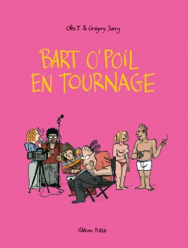 Bart O'Poil en tournage
