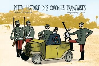 Petite histoire des colonies françaises, tome 2 :l'Empire