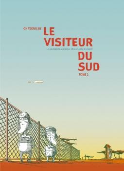Le Visiteur du Sud, tome2