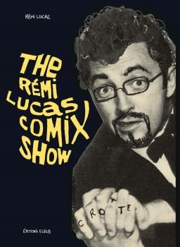 The Rémi Lucas comixshow