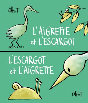 L'aigrette et l'escargot / L'escargot et l'aigrette