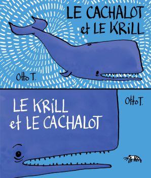 Le cachalot et le krill / Le krill et lecachalot