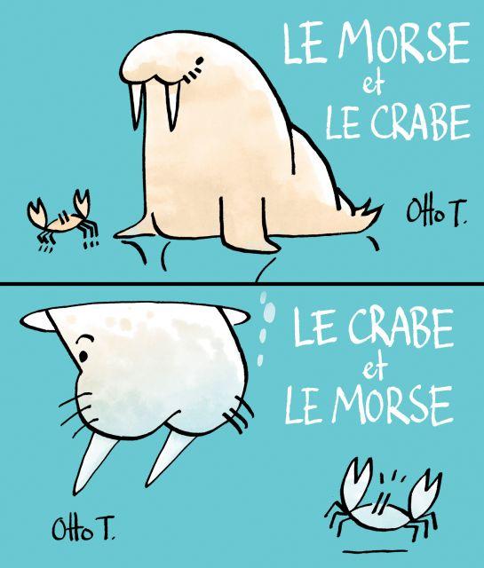Le morse et le crabe / Le crabe et lemorse