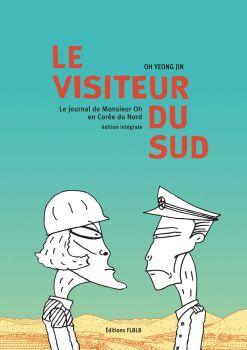 Le visiteur du sud, édition intégrale