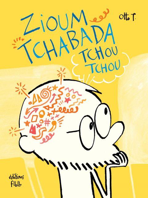 Zioum Tchabada Tchou Tchou