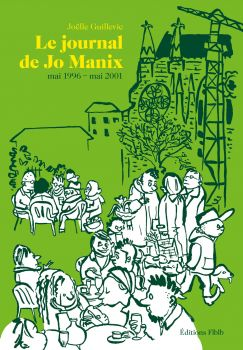 Le journal de Jo Manix(1996–2001)