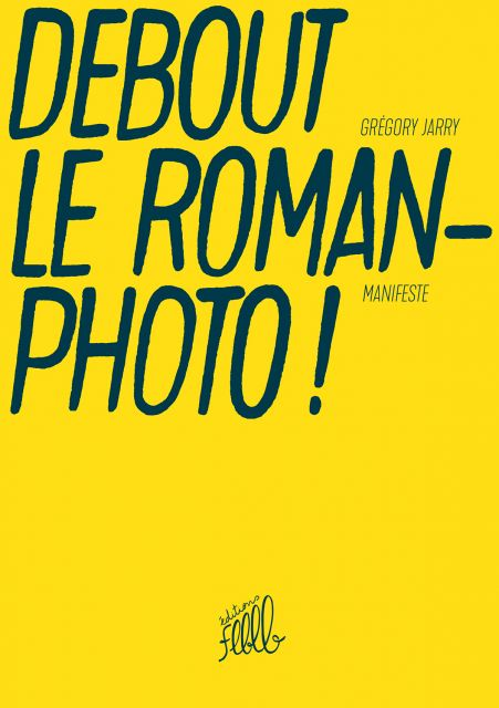 Debout le roman-photo !