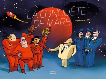 La Conquête de Mars