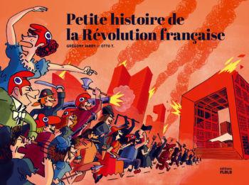 Petite histoire de la Révolutionfrançaise