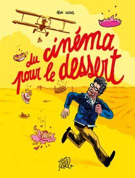 Du cinéma pour le dessert