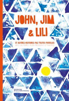 John, Jim et Lili