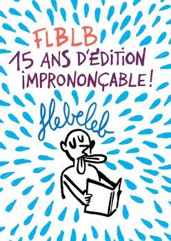 FLBLB, 15 ans d'édition imprononçable à Poitiers!
