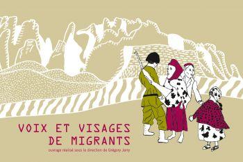 Voix et visages de migrants