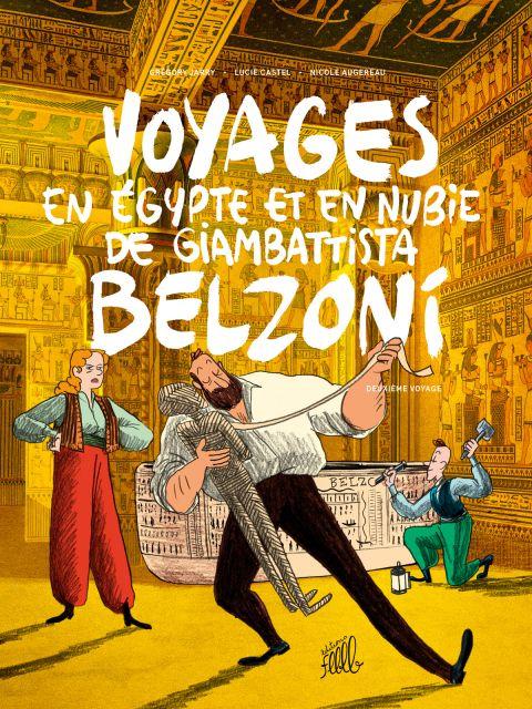 Voyages en Égypte et en Nubie de Giambattista Belzoni, deuxième voyage