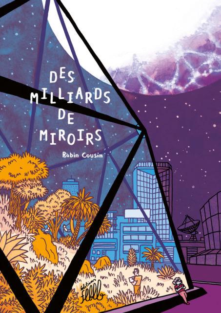 Des milliards de miroirs