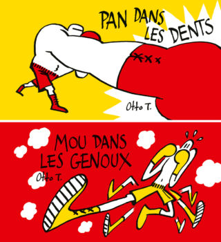 Pan dans les dents / Mou dans les genoux